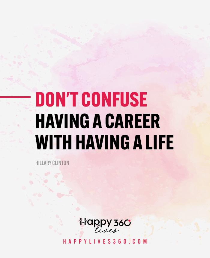 44 Great Inspiring Work Life Balance Quotes & Sayings